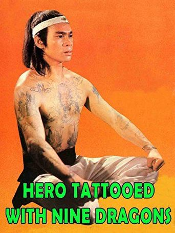 The Hero Tattooed with Nine Dragons Poster