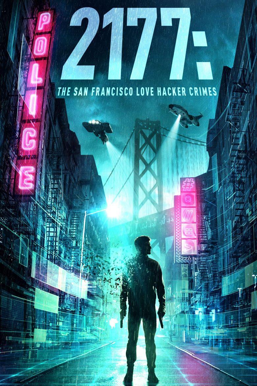 2177: The San Francisco Love Hacker Crimes Poster