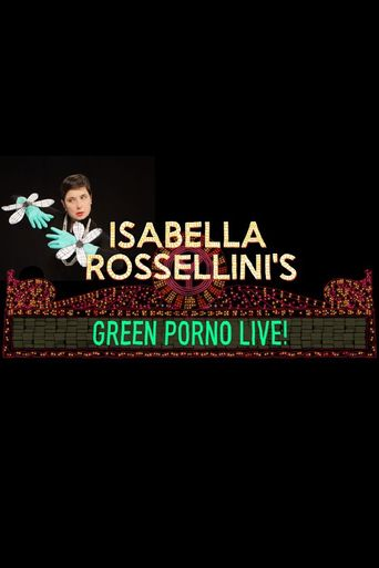 Isabella Rossellini's Green Porno Live Poster