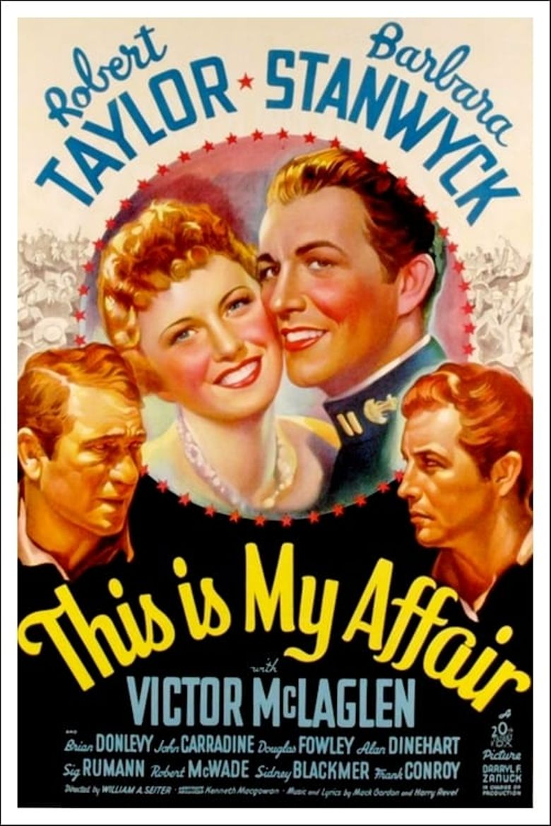 This Is My Affair Poster