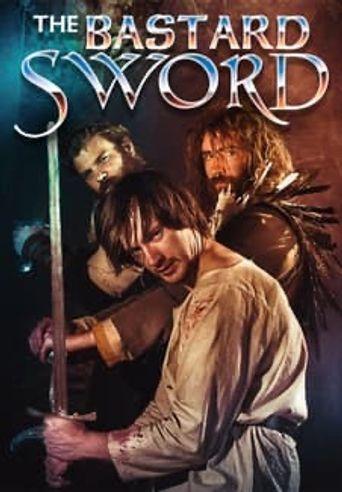 The Bastard Sword Poster