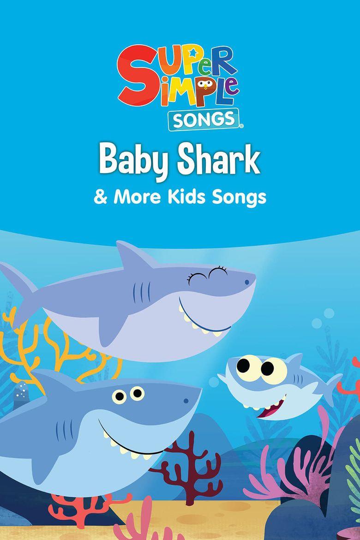 Baby Shark & More Kids Songs: Super Simple Songs Poster