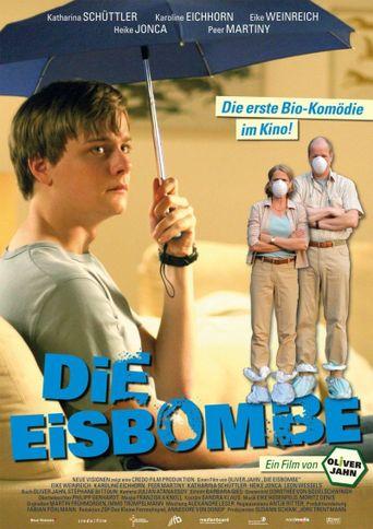 Die Eisbombe Poster