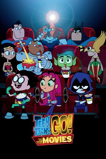 Watch Teen Titans Go! To the Movies