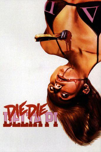 Die Die Delta Pi Poster