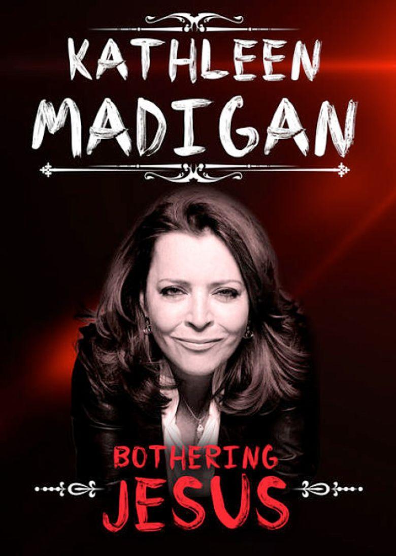 Kathleen Madigan: Bothering Jesus Poster