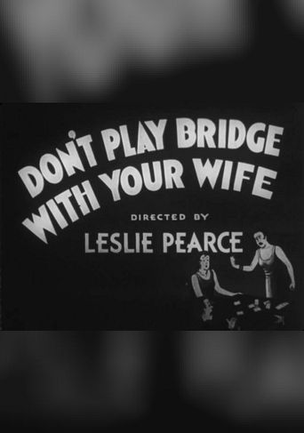 Don't Play Bridge With Your Wife Poster