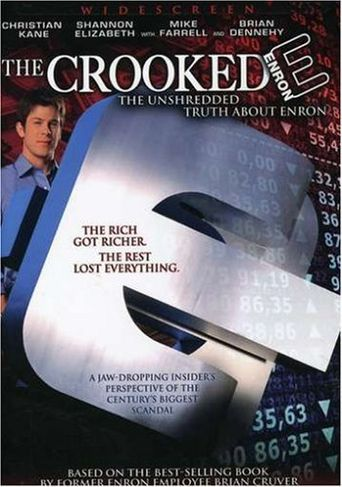 The Crooked E: The Unshredded Truth About Enron Poster