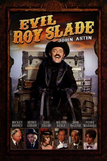 Evil Roy Slade Poster
