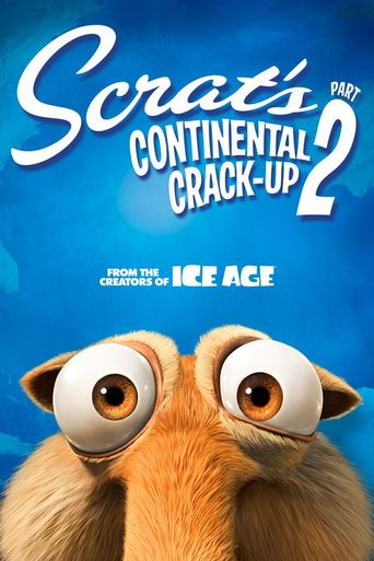 Scrat's Continental Crack-Up: Part 2 Poster