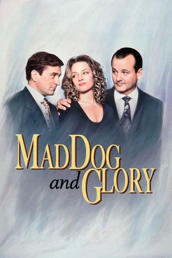 Watch Mad Dog and Glory