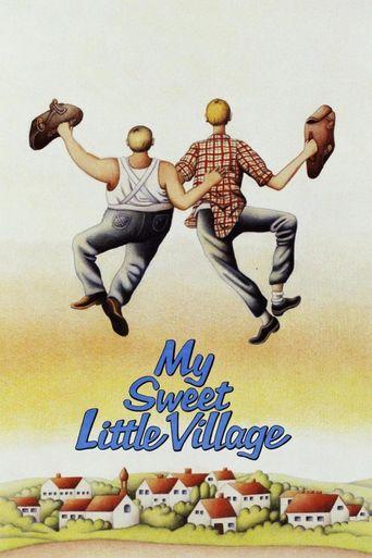 Watch My Sweet Little Village