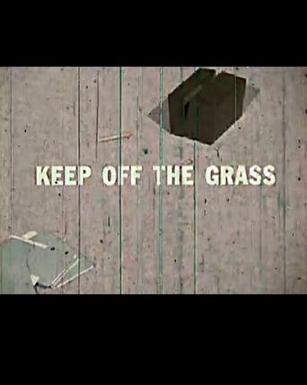 Watch Keep Off The Grass