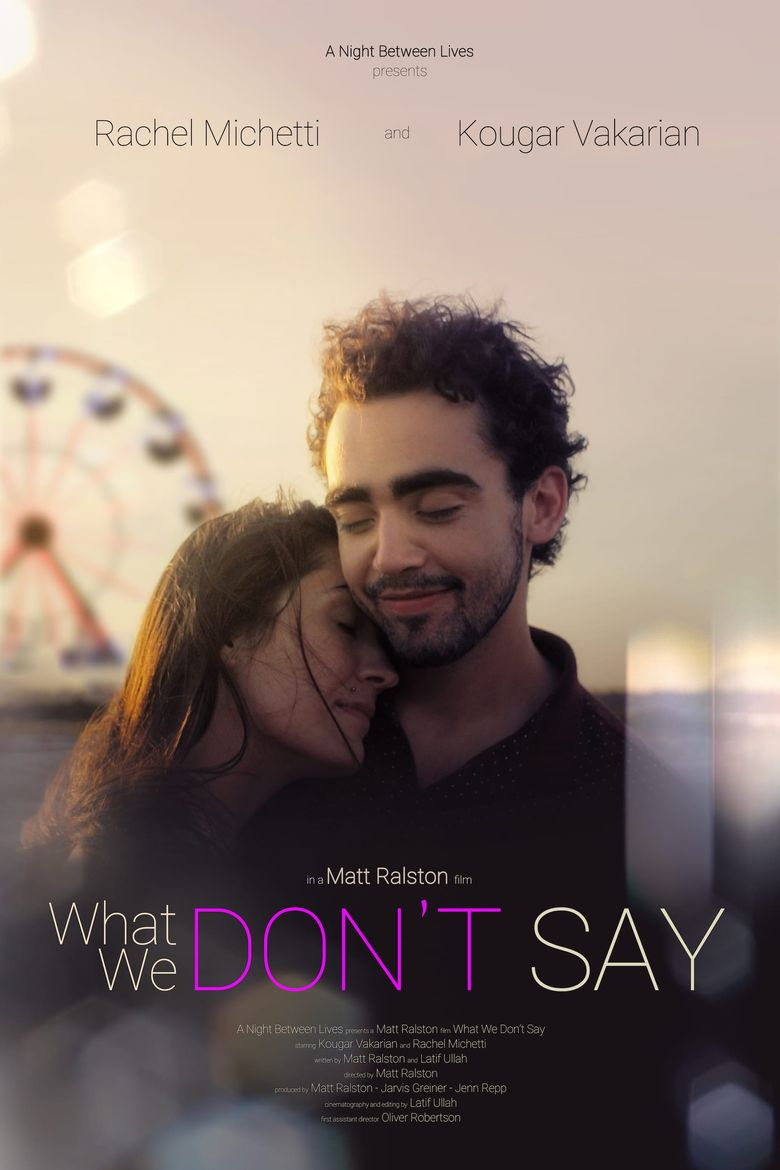 What We Don't Say Poster