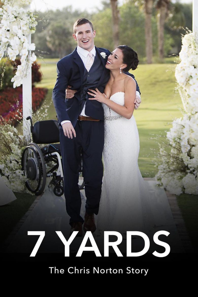 7 Yards: The Chris Norton Story Poster