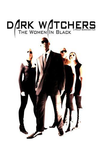 Dark Watchers: The Women in Black Poster