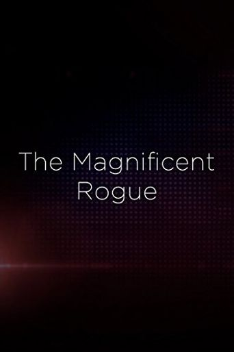 The Magnificent Rogue Poster