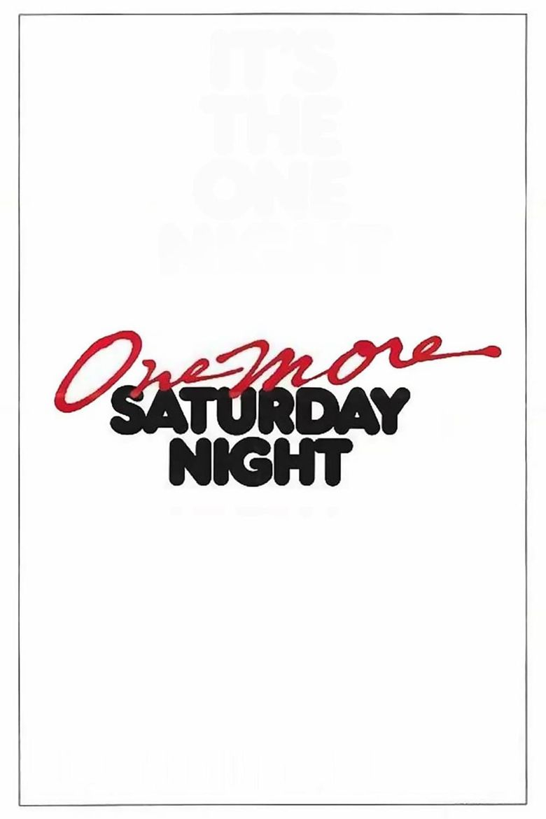 One More Saturday Night Poster