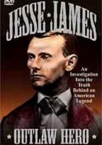 Jesse James: Outlaw Hero Poster