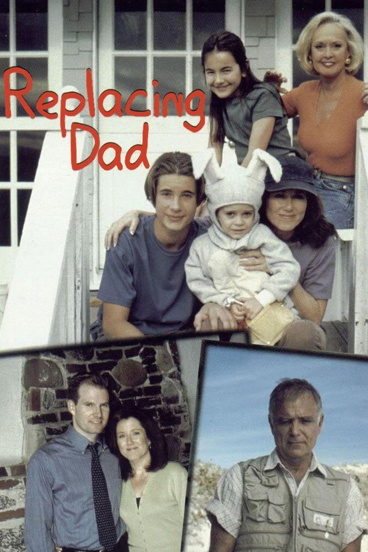Replacing Dad Poster