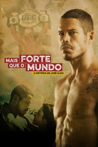 Stronger Than The World: The Story of José Aldo Poster