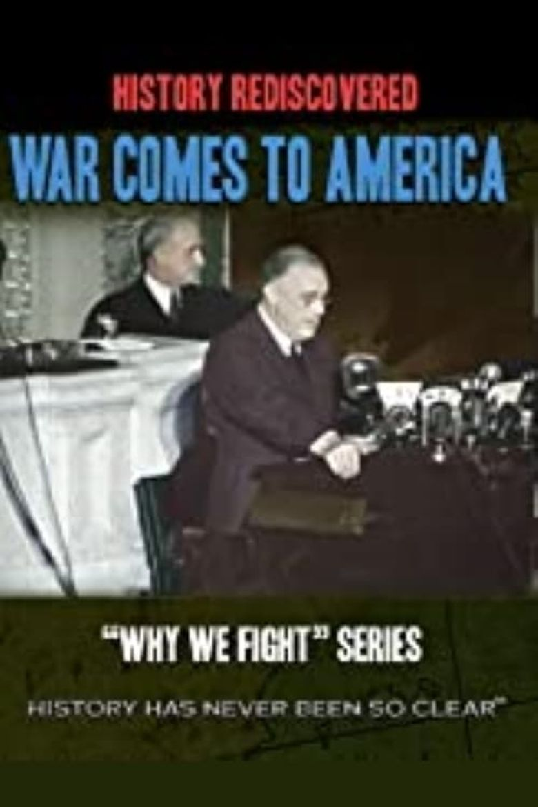 Why We Fight: War Comes to America Poster