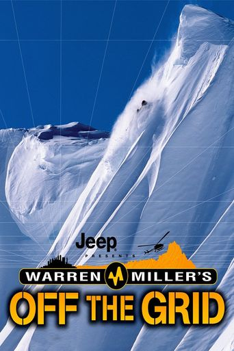 Watch Warren Miller's Off the Grid