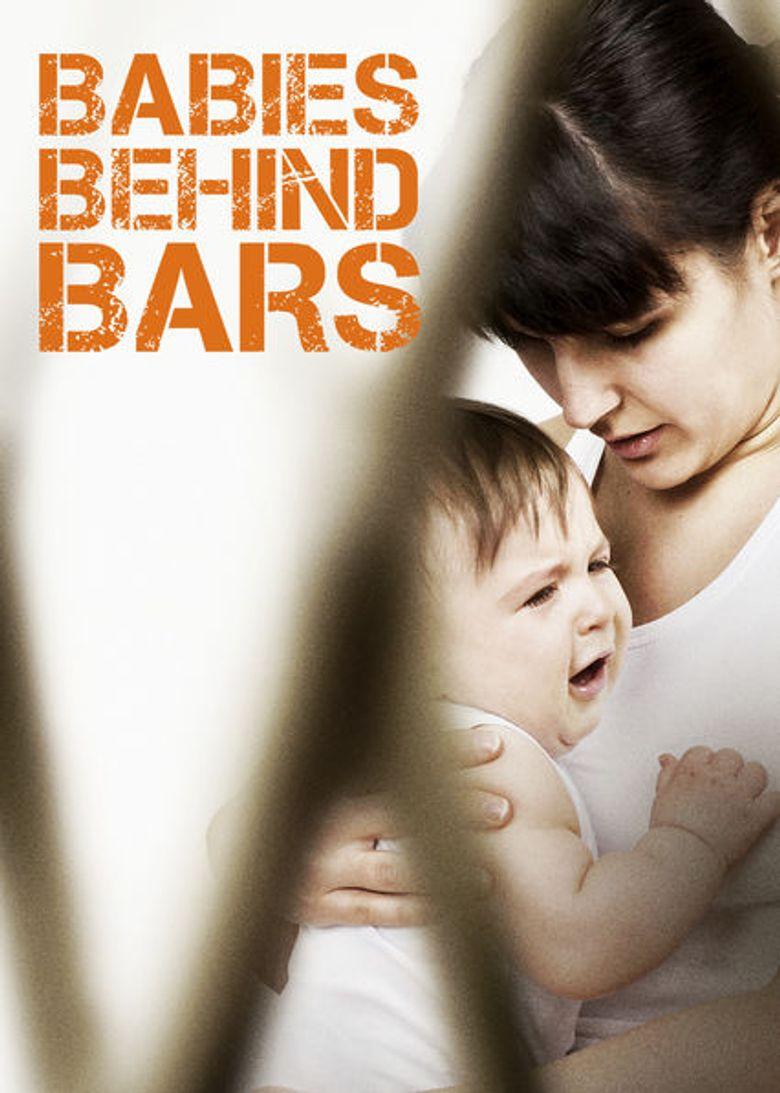 Watch Babies Behind Bars