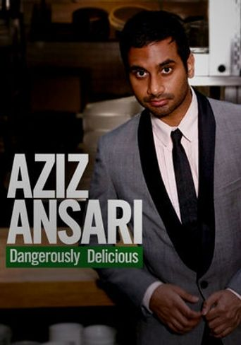 Watch Aziz Ansari: Dangerously Delicious