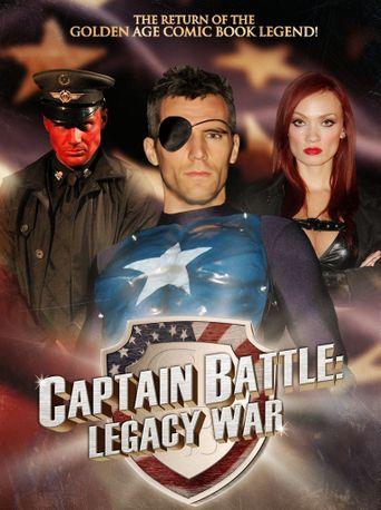 Captain Battle: Legacy War Poster