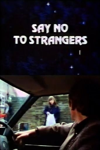 Say No to Strangers Poster
