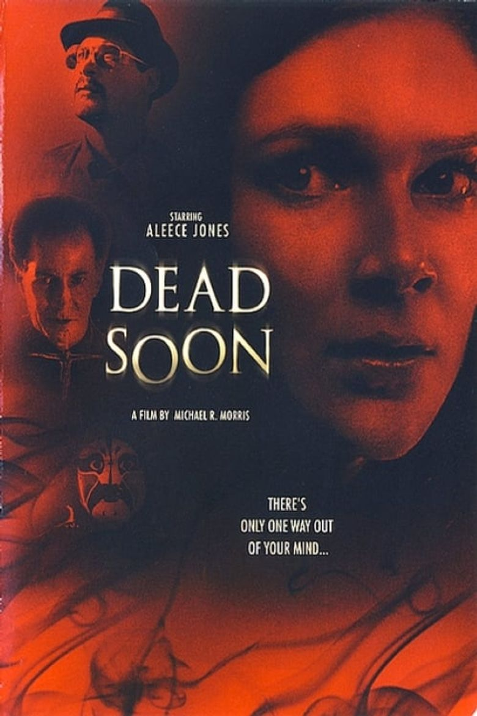 Dead Soon Poster