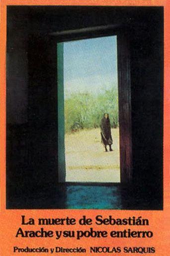 La Muerte De Sebastian Arache Y Su Pobre Entierro Poster