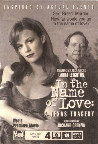 In the Name of Love: A Texas Tragedy Poster
