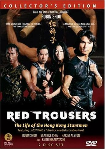 Red Trousers: The Life of the Hong Kong Stuntmen Poster