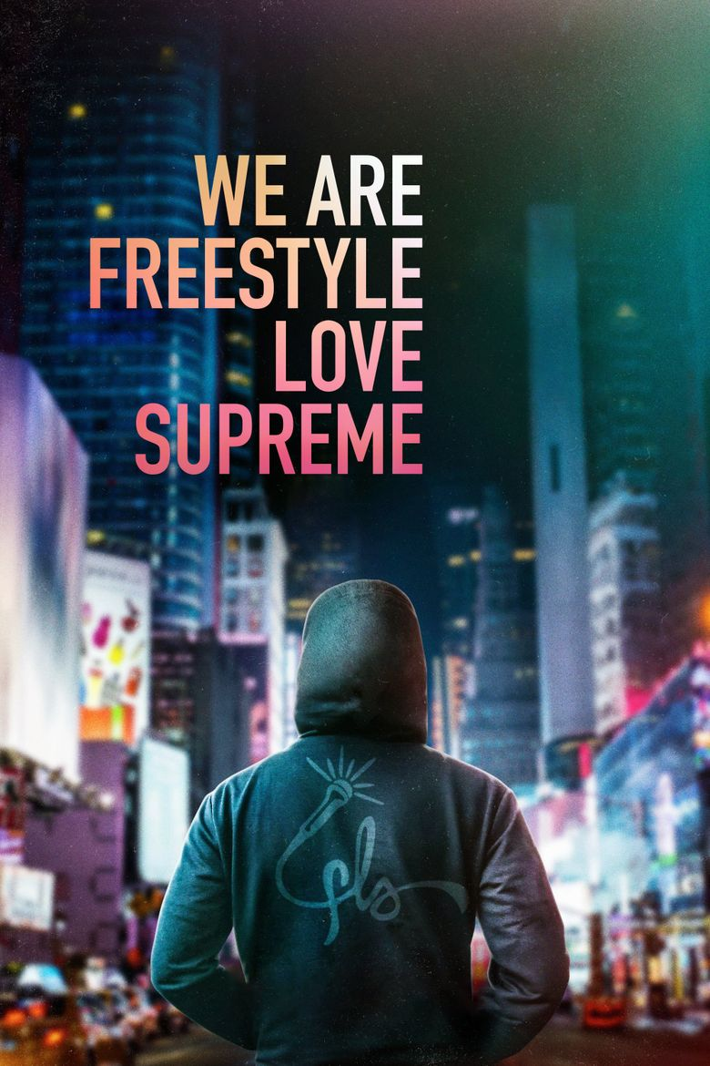 We Are Freestyle Love Supreme Poster