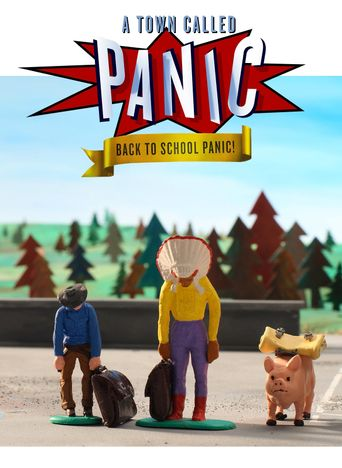 A Town Called Panic: Back to School Panic! Poster