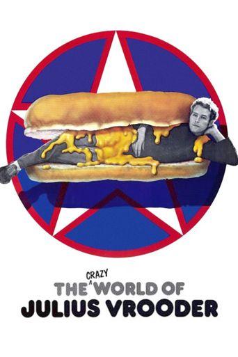 The Crazy World of Julius Vrooder Poster