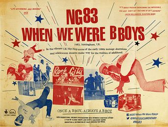 NG83 - When We Were B Boys Poster