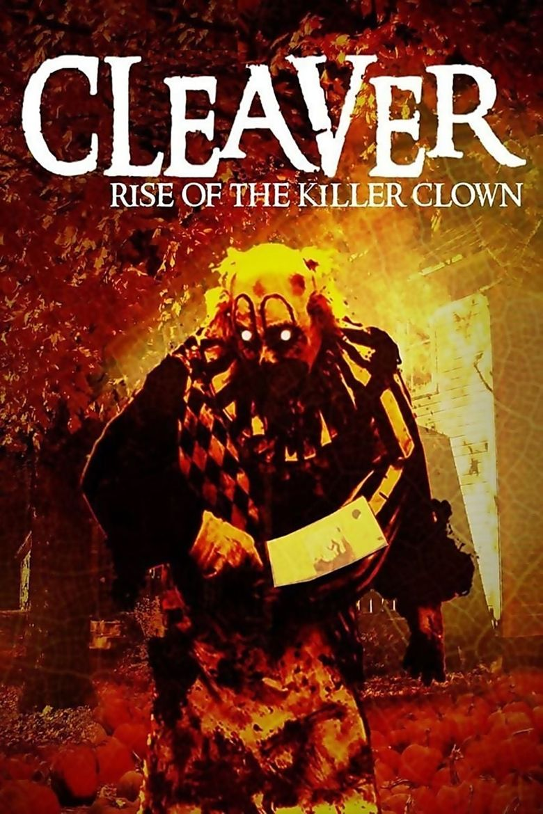 Cleaver: Rise of the Killer Clown Poster