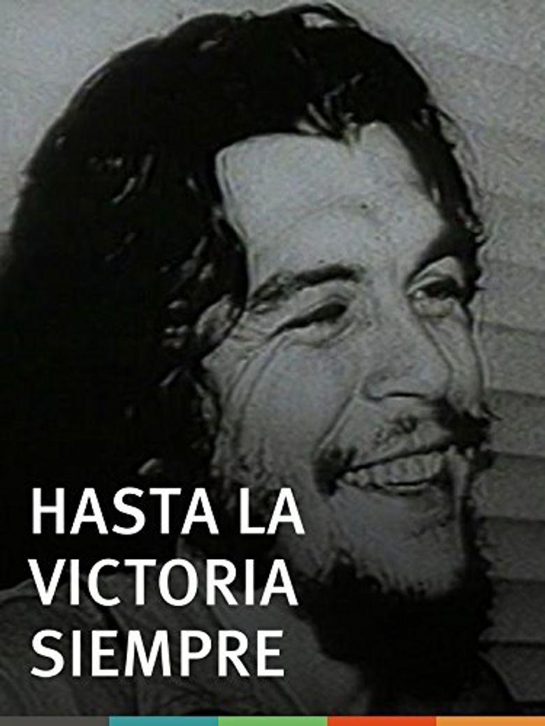 Hasta la victoria siempre Poster