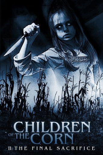 Watch Children of the Corn II: The Final Sacrifice