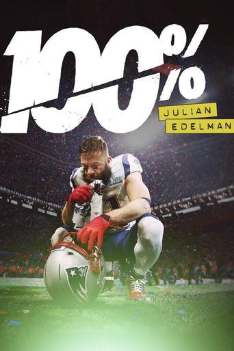 100%: Julian Edelman Poster