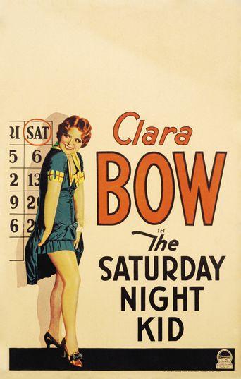 The Saturday Night Kid Poster