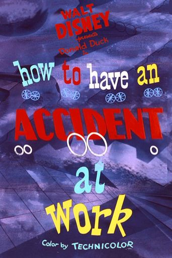 How to Have an Accident at Work Poster