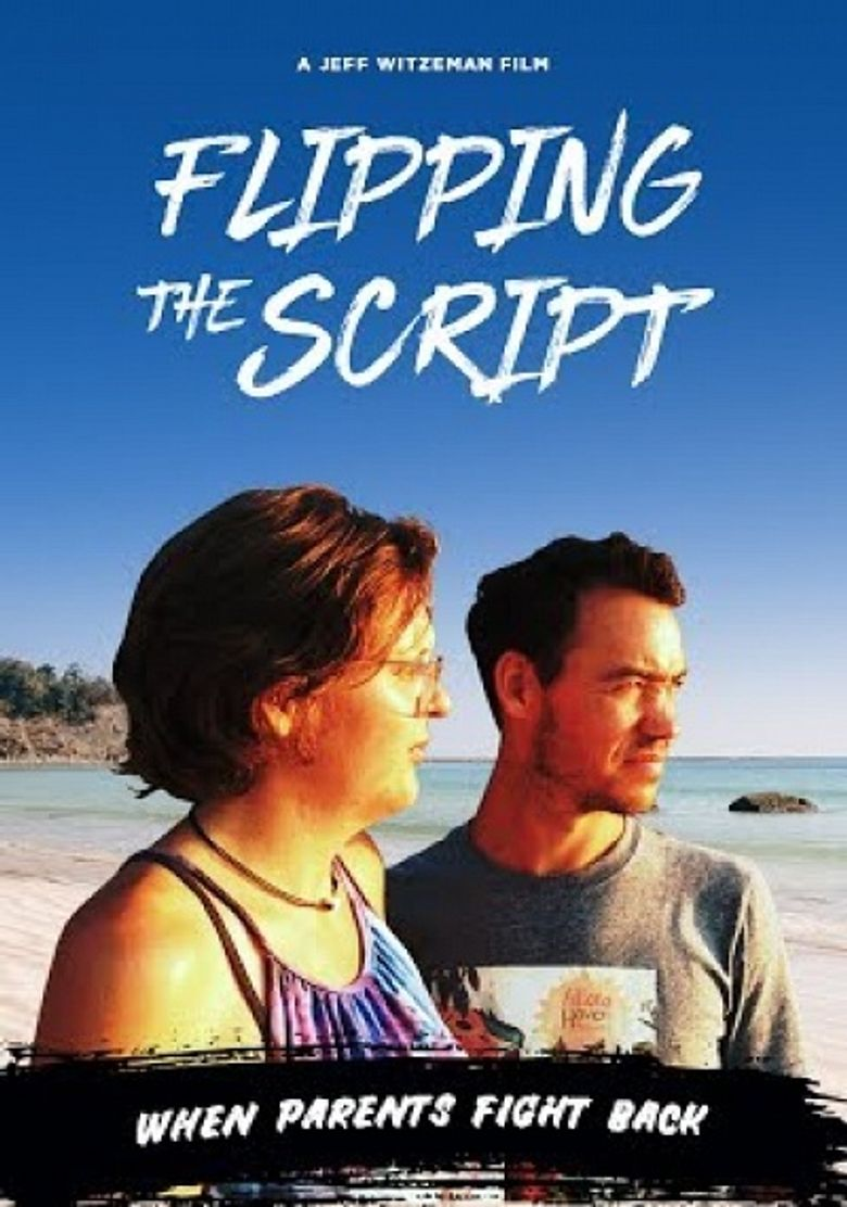 Flipping The Script: When Parents Fight Back Poster