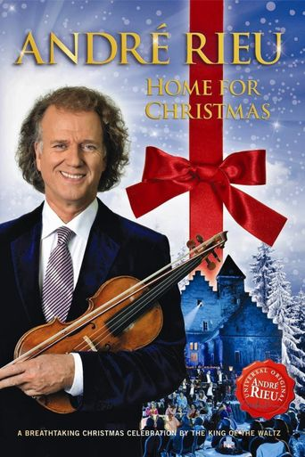André Rieu - Home for Christmas Poster