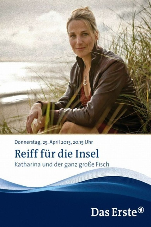 Reiff für die Insel - Katharina und der ganz große Fisch Poster