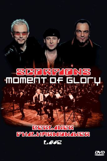 Scorpions: Moment of Glory (Live with the Berlin Philharmonic Orchestra) Poster