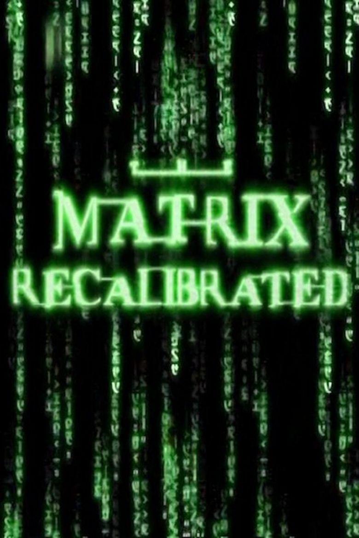 The Matrix Recalibrated Poster